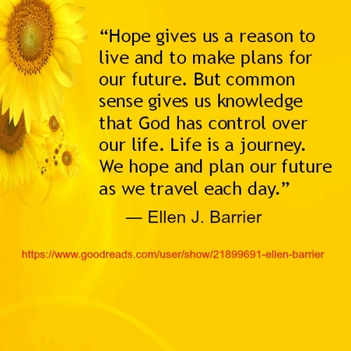 Hope gives us a reason to live