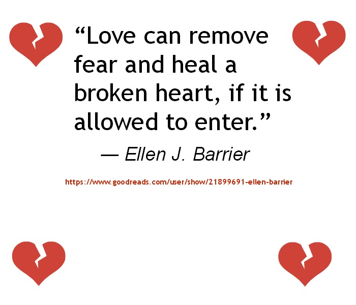Ellen J. Barrier - Love can remove fear and heal a broken heart