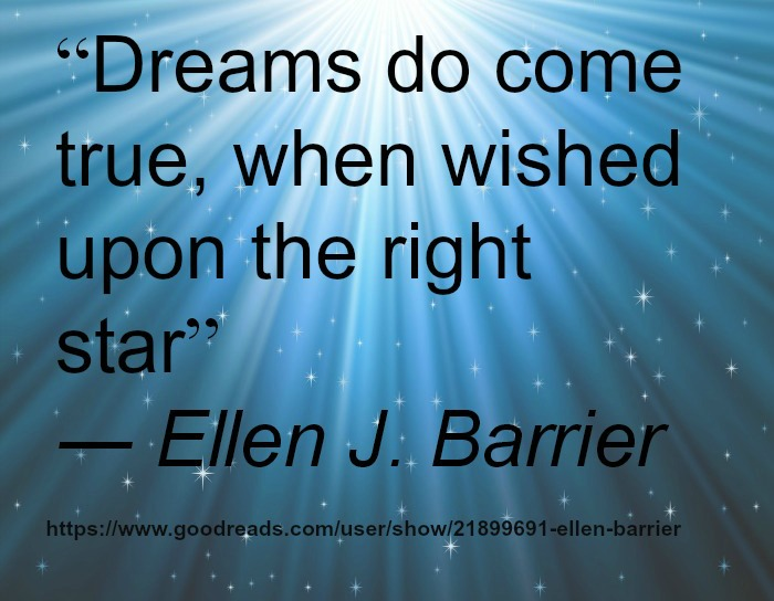 Ellen J. Barrier: Dreams do come true